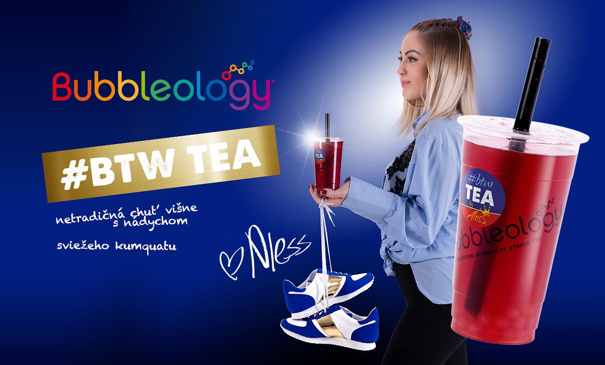 špeciálny Bubble Tea s názvom BTW TEA,